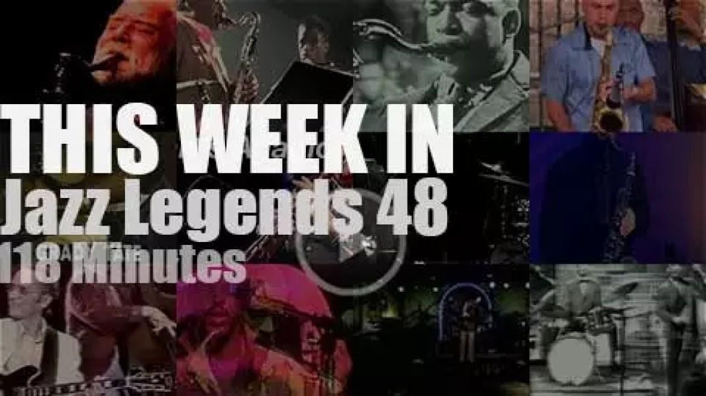 This week In Jazz Legends 48