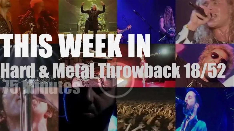 This week In  'Hard & Metal Throwback'  18/52