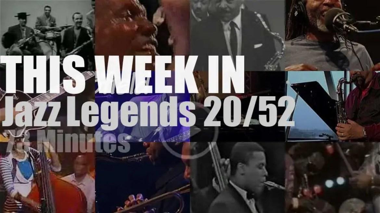 This week In Jazz Legends 20/52