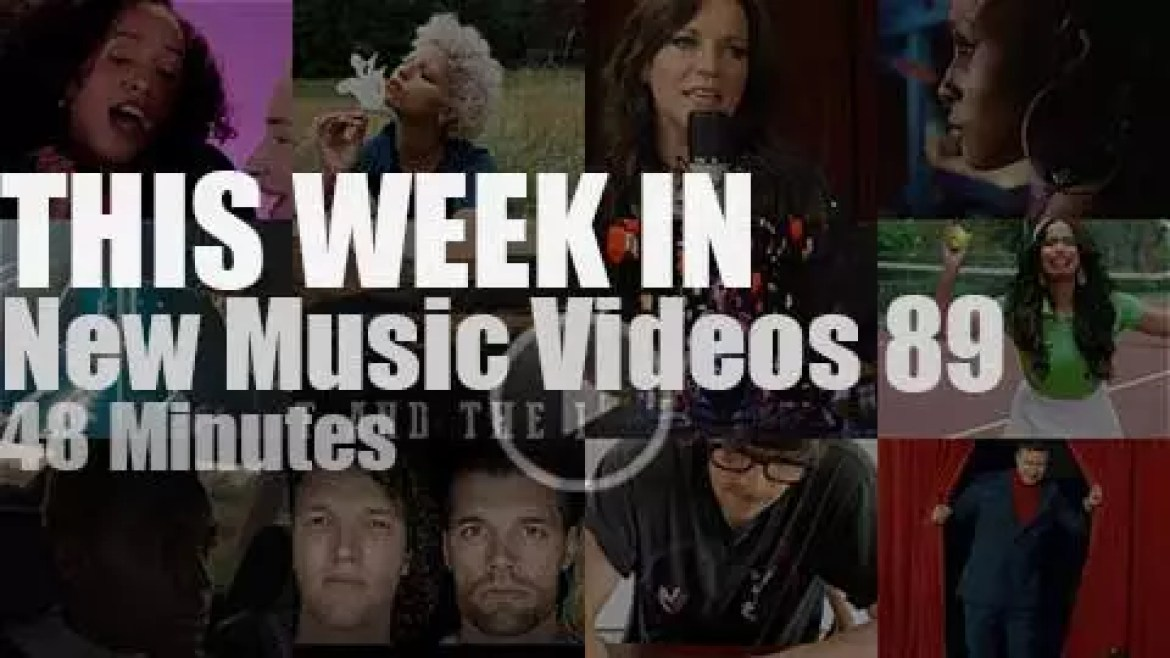 This week In New Music Videos 89