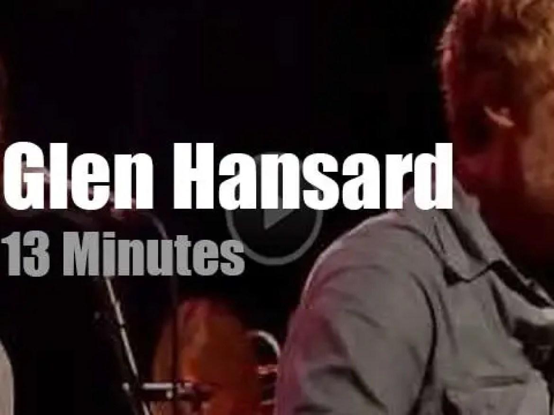 Glen Hansard visits Amsterdam (2013)