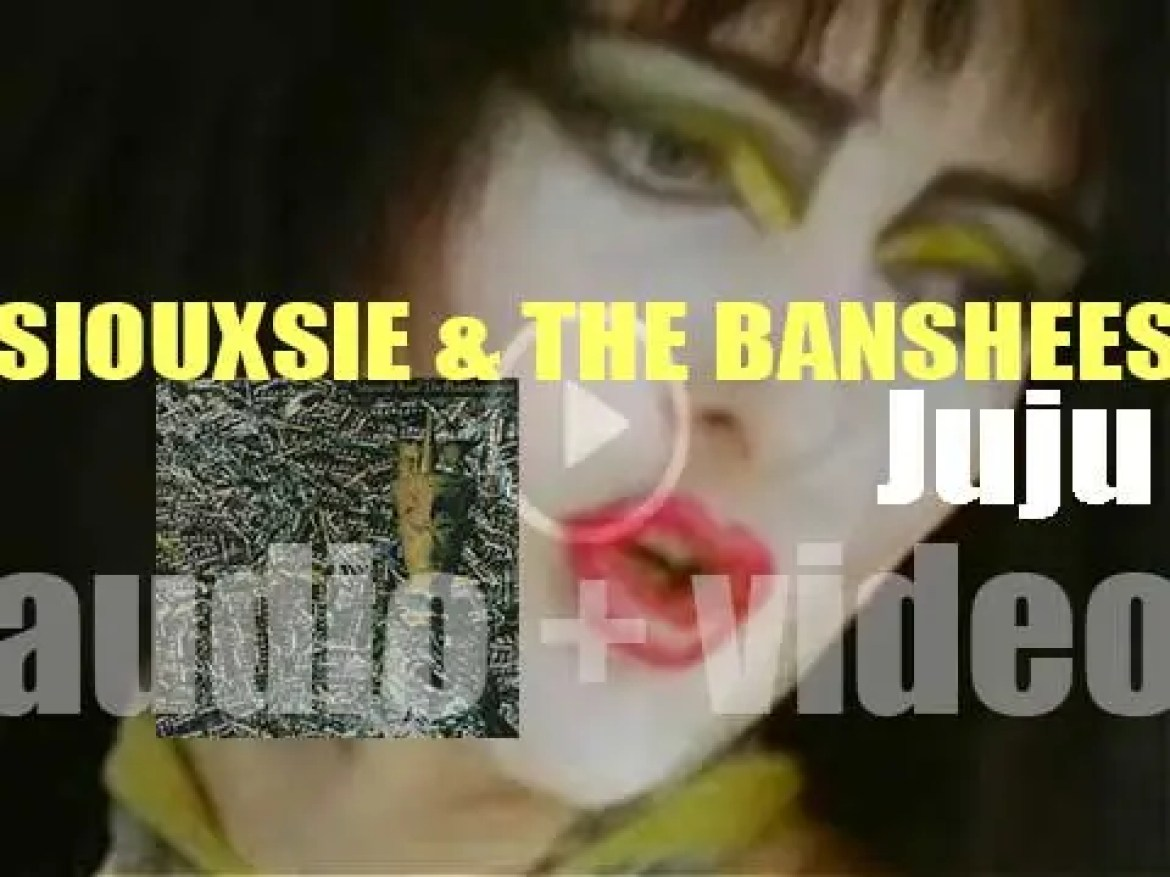 Polydor publish Siouxsie And The Banshees' fourth album : 'Juju' (1981)
