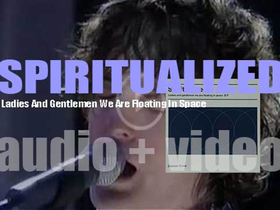 Spiritualized release their third album : 'Ladies And Gentlemen We Are Floating In Space' (2014)