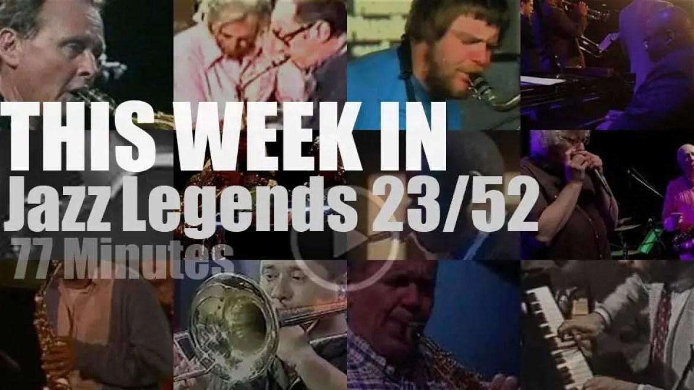 This week In Jazz Legends 23/52