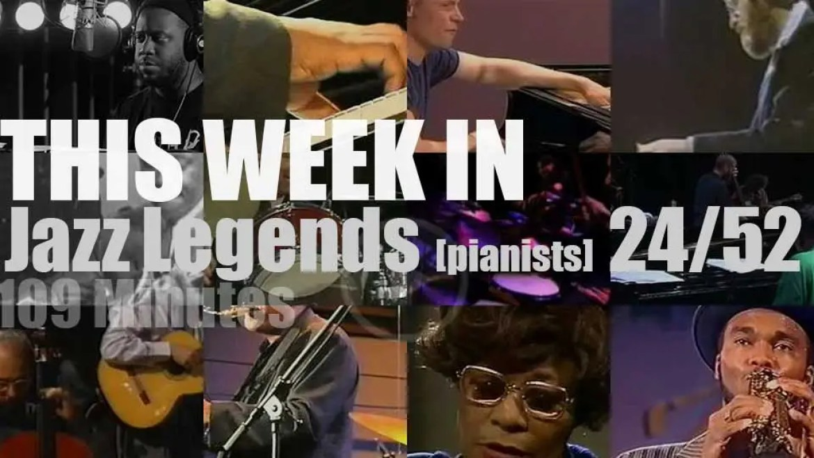 This week In Jazz Legends (Special Pianists) 24/52