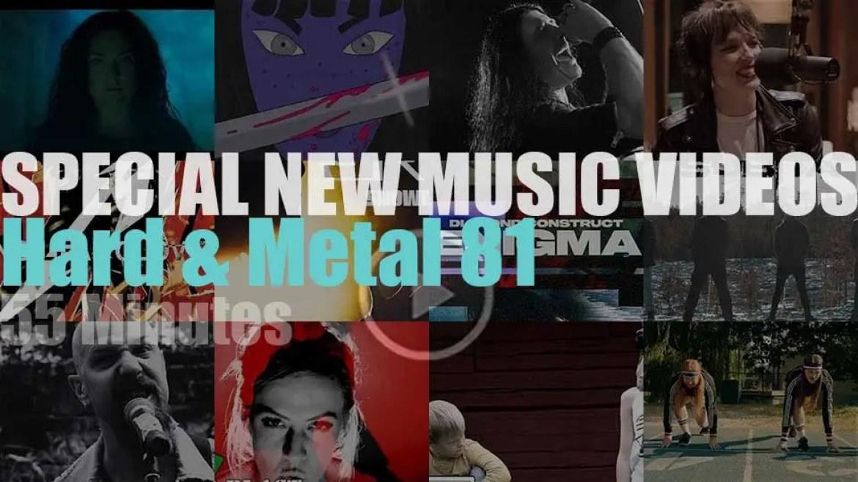 Hard & Metal Special New Music Videos N°81
