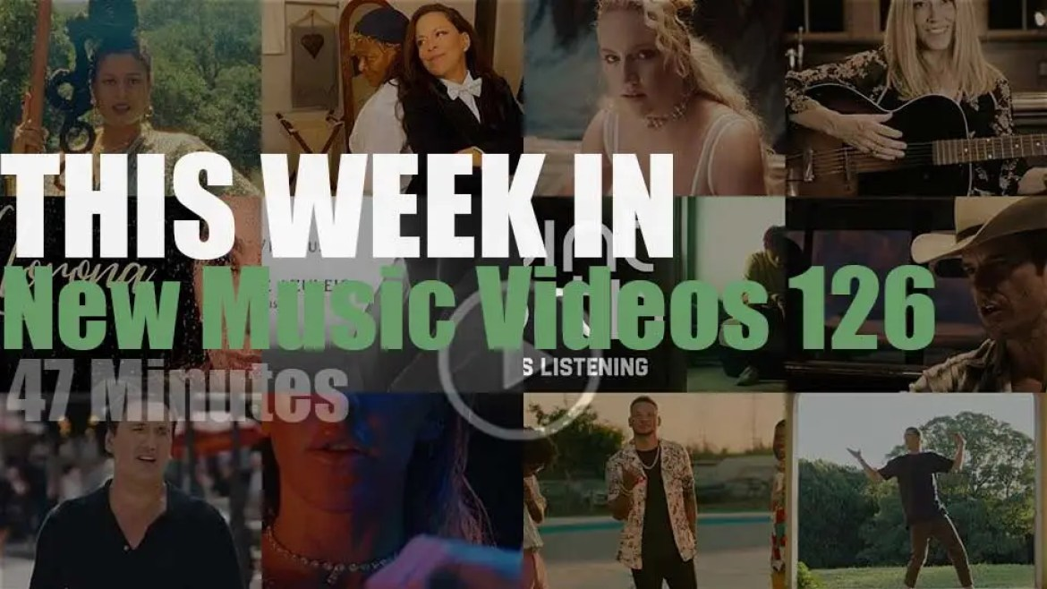 This week In New Music Videos 126