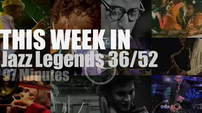 This week In Jazz Legends 36/52
