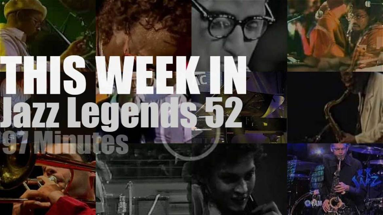This week In Jazz Legends 52