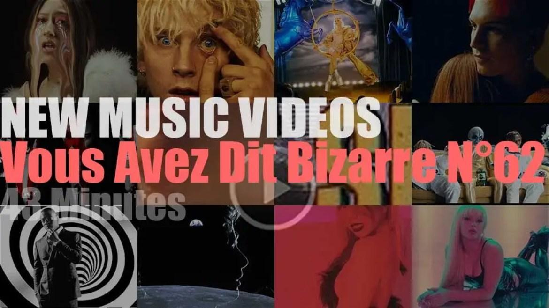'Vous Avez Dit Bizarre' New Music Videos N°62