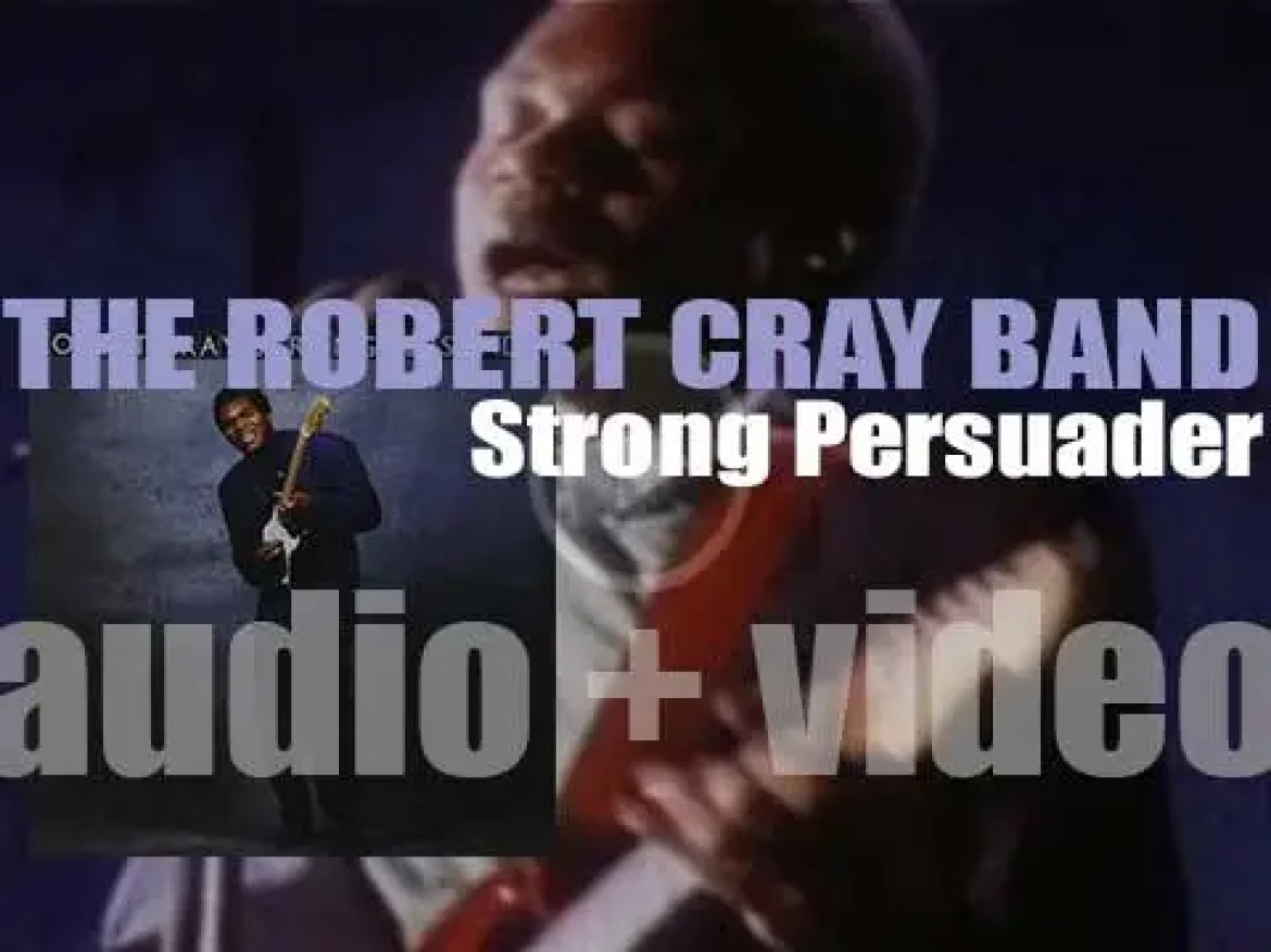 Mercury publish 'Strong Persuader' by The Robert Cray Band,  Cray's fifth album  (1986)