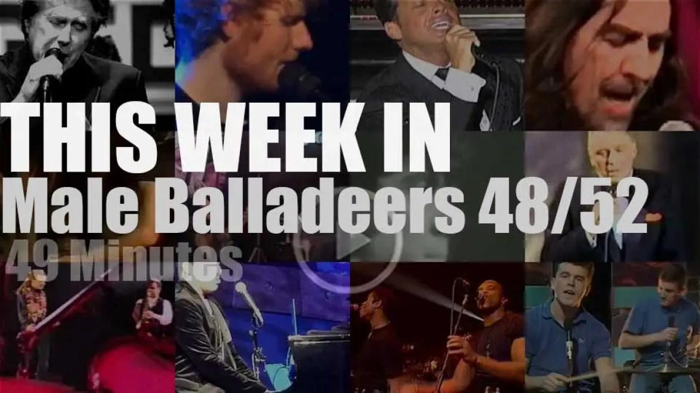 This week In Male Balladeers 48/52