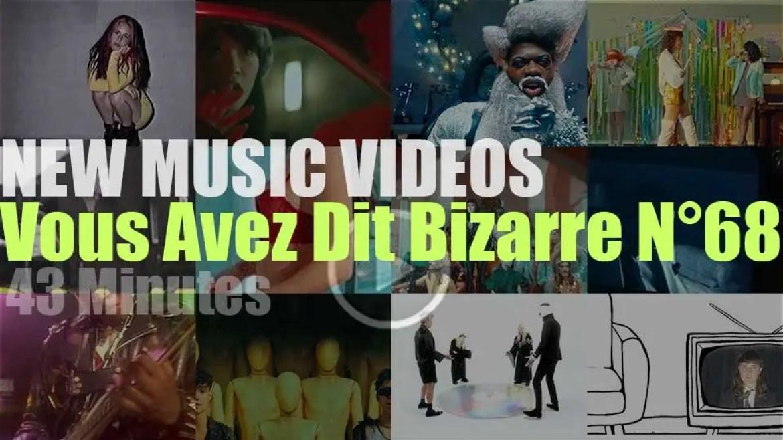 'Vous Avez Dit Bizarre' New Music Videos N°68