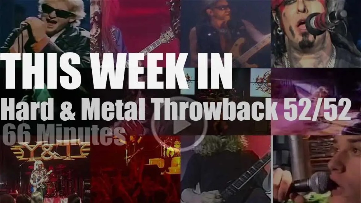 This week In  'Hard & Metal Throwback' 52/52