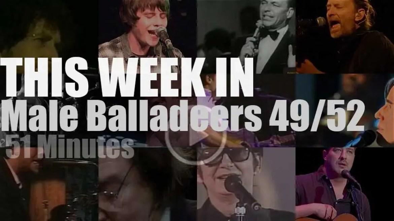 This week In Male Balladeers 49/52