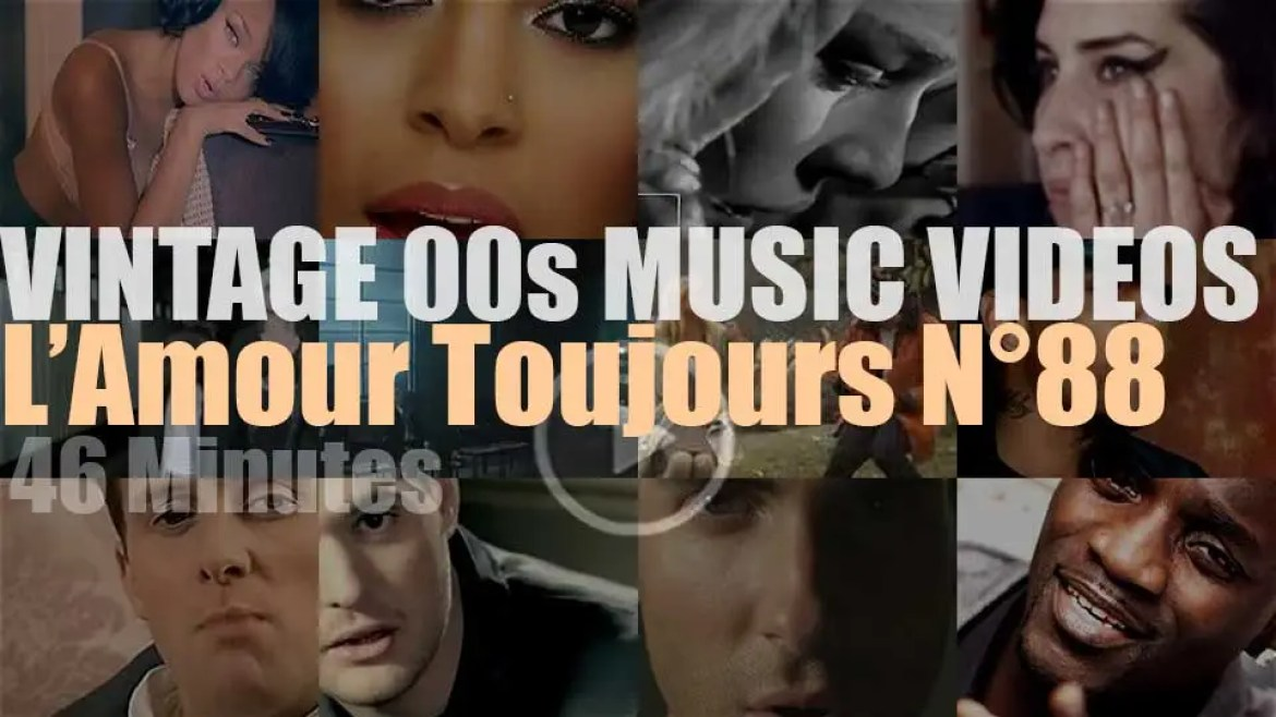 'L'Amour Toujours'  N°88 – Vintage 2000s Music Videos