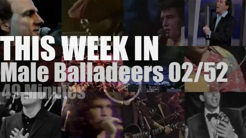 This week In Male Balladeers 02/52