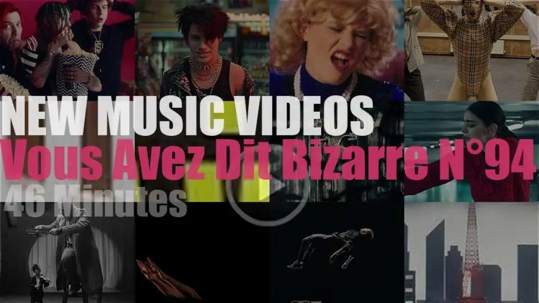 'Vous Avez Dit Bizarre'  N°94 – New Music Videos