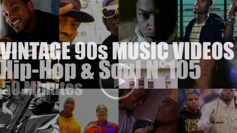 Hip-Hop & Soul N°105 – Vintage 90s Music Videos