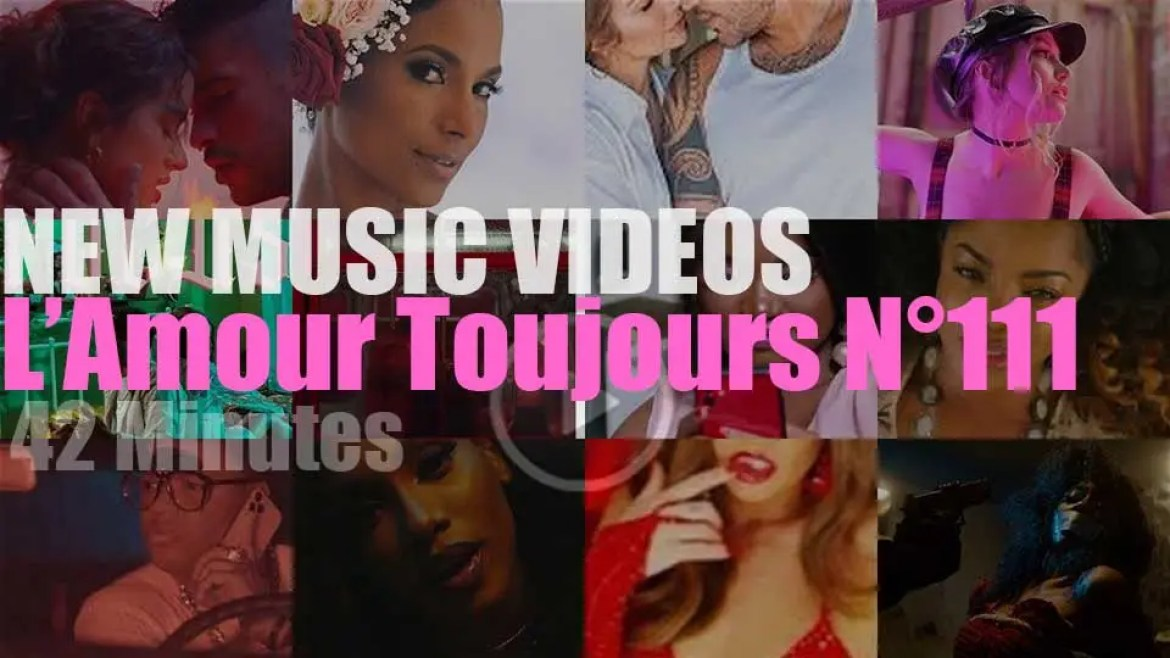 'L'Amour Toujours'  N°111 – New Music Videos
