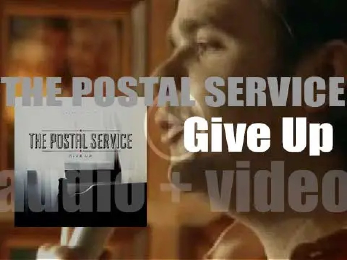 Sub Pop publish The Postal Service's first and last studio album : 'Give Up' (2003)