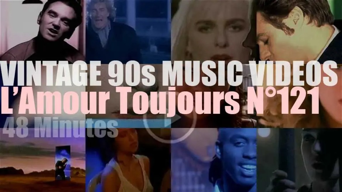 'L'Amour Toujours'  N°121 – Vintage 90s Music Videos