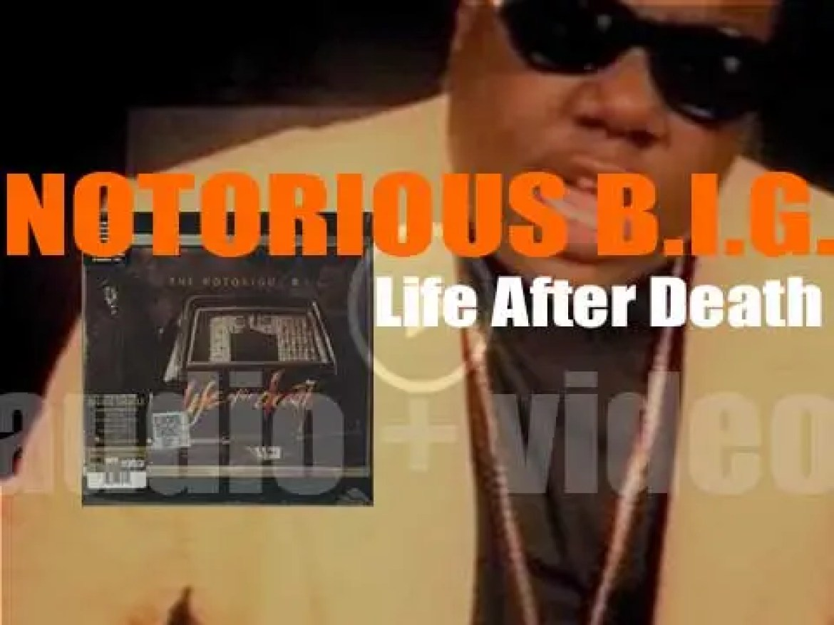Bad Boy / Arista Record publish Notorious B.I.G.'s second and final album : 'Life After Death' (1997)