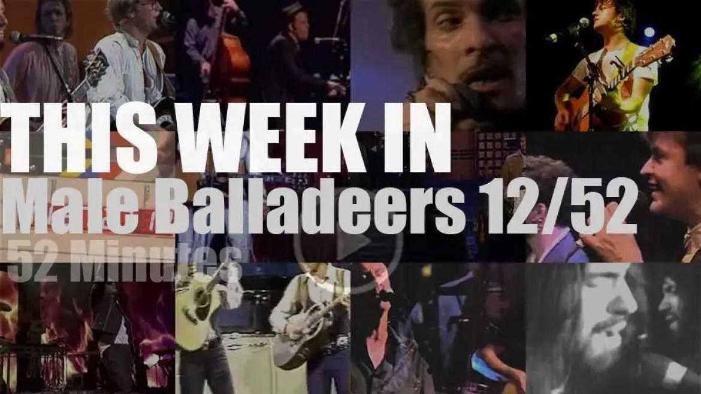 This week In Male Balladeers 12/52
