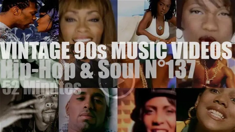Hip-Hop & Soul N°137 – Vintage 90s Music Videos
