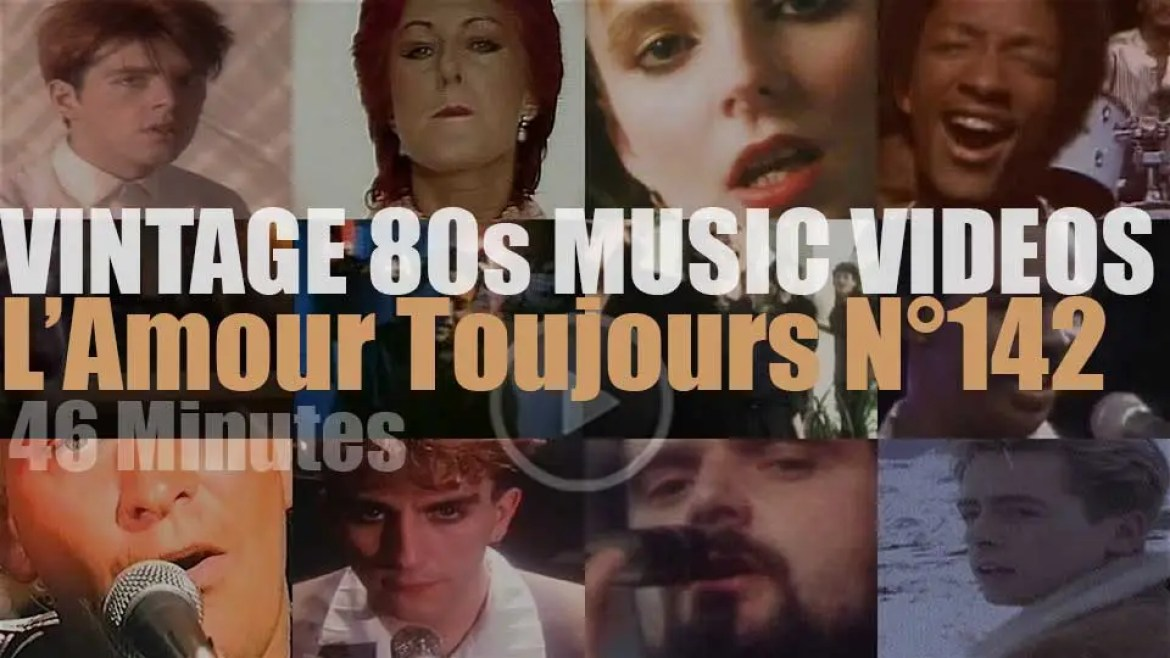 'L'Amour Toujours'  N°142 – Vintage 80s Music Videos