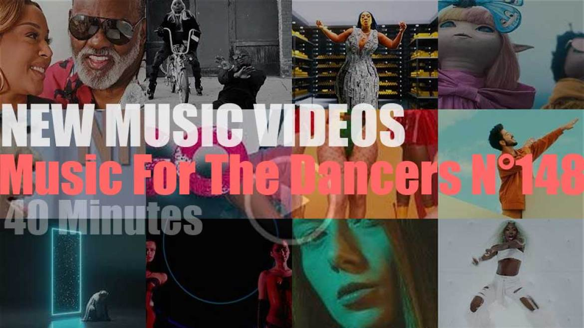 'Music For The Dancers' N°148 – New Music Videos