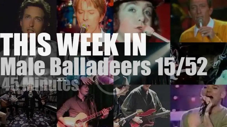 This week In Male Balladeers 15/52