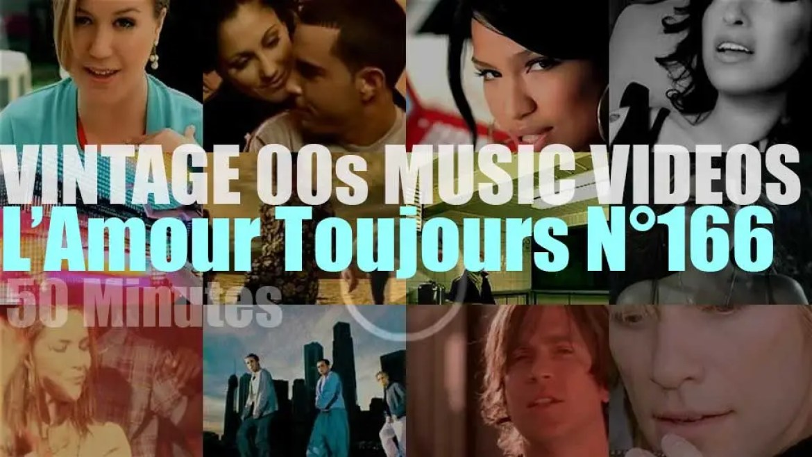 'L'Amour Toujours'  N°166 – Vintage 2000s Music Videos