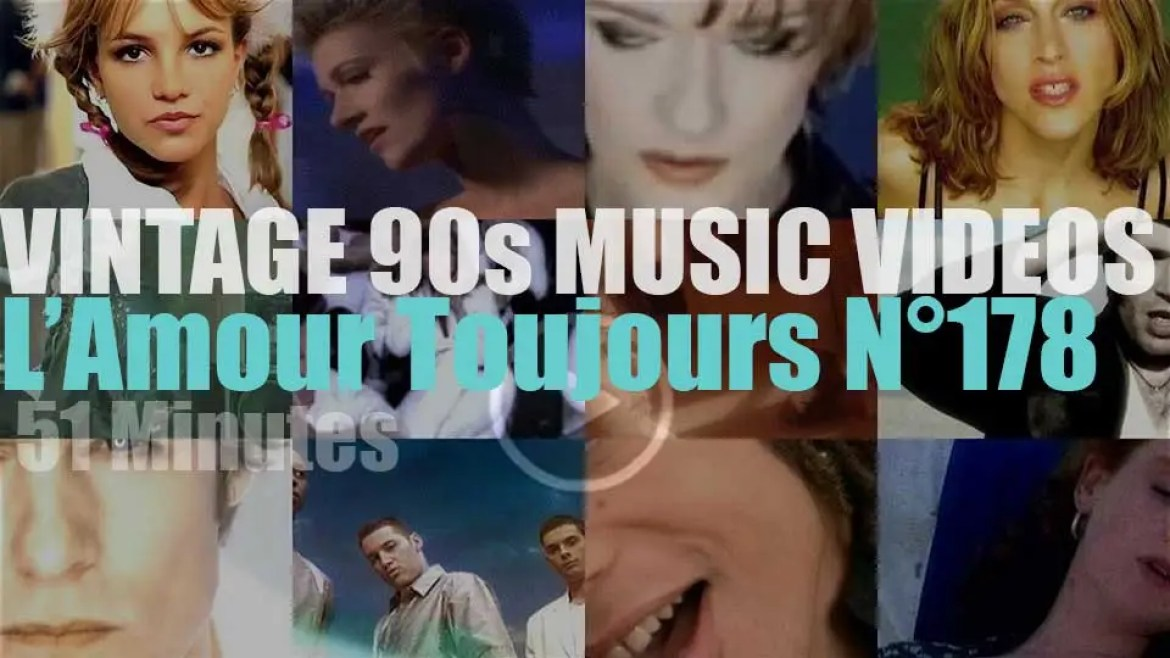 'L'Amour Toujours'  N°178 – Vintage 90s Music Videos