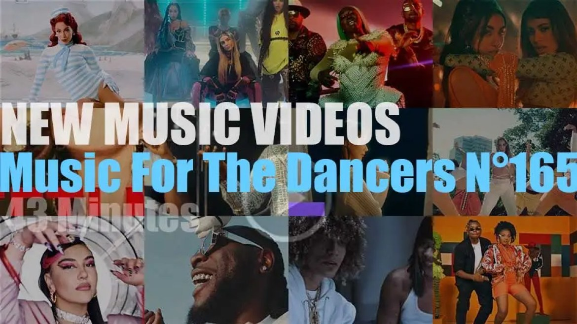 'Music For The Dancers' N°165 – New Music Videos