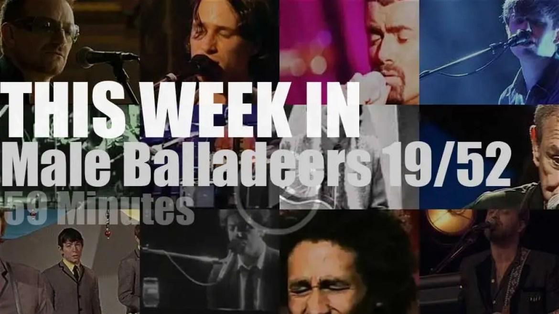 This week In Male Balladeers 19/52