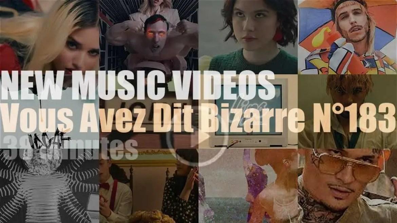 'Vous Avez Dit Bizarre'  N°183 – New Music Videos