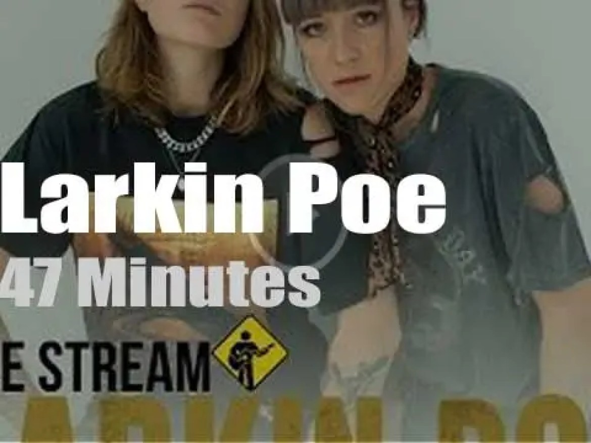 On Web TV today, Larkin Poe live from home (2020)