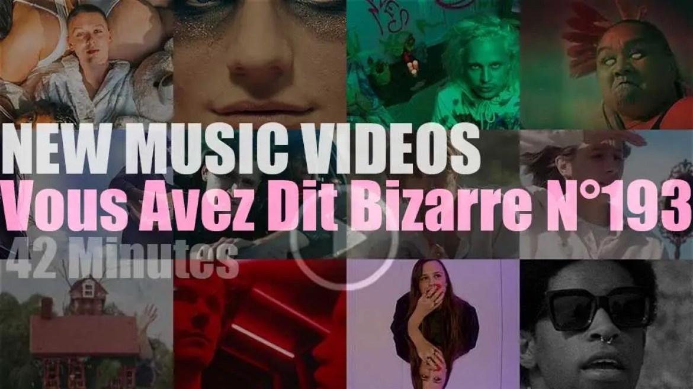 'Vous Avez Dit Bizarre'  N°193 – New Music Videos