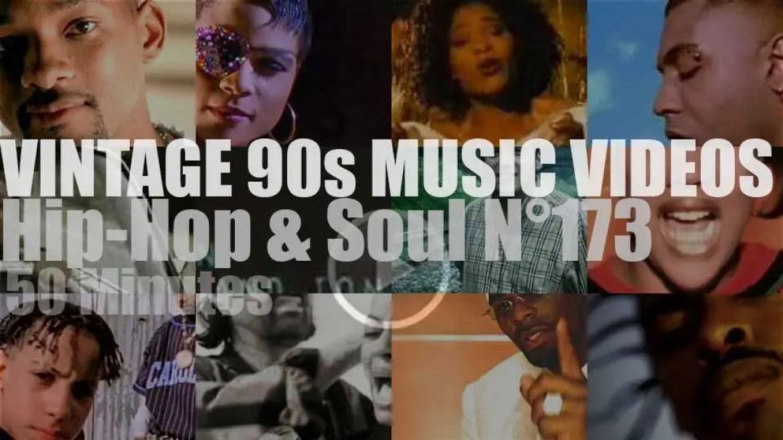 Hip-Hop & Soul N°173 – Vintage 90s Music Videos