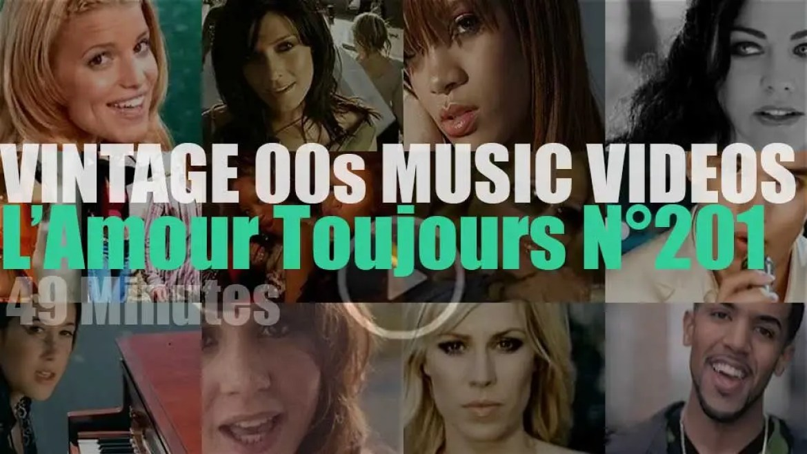 'L'Amour Toujours'  N°201 – Vintage 2000s Music Videos