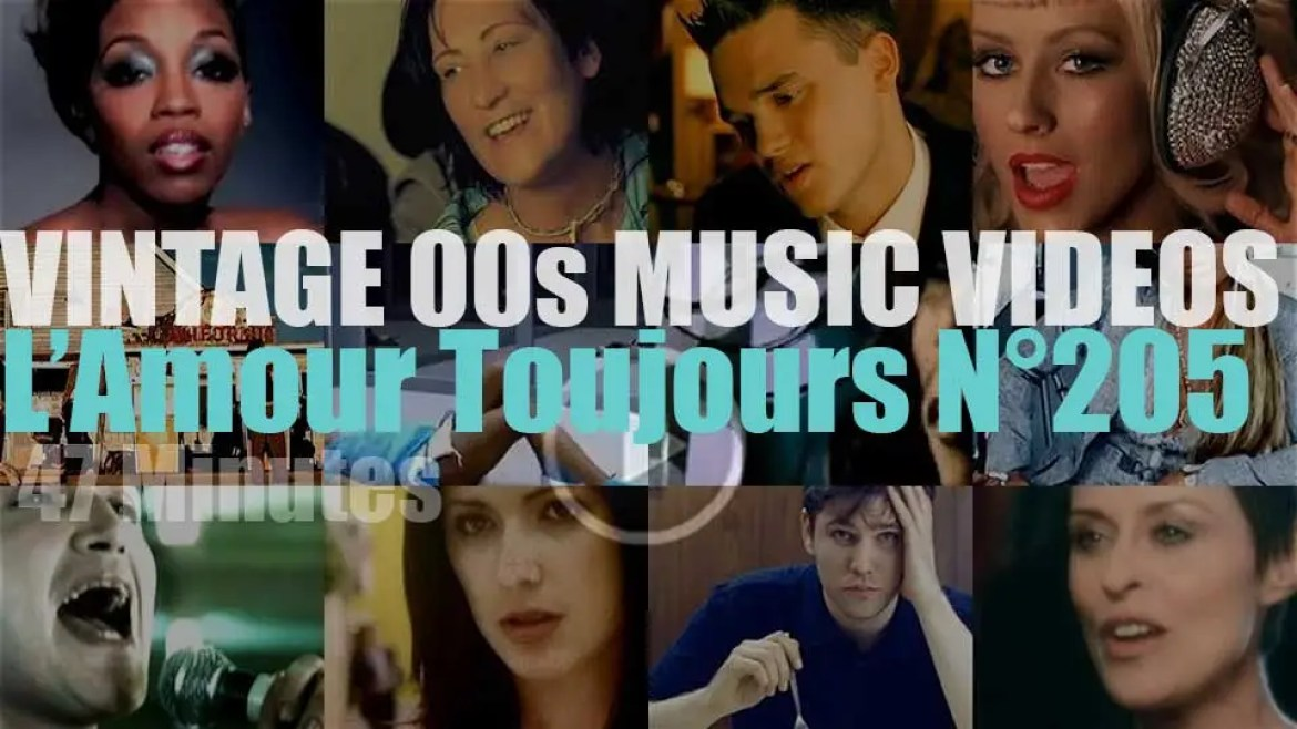 'L'Amour Toujours'  N°205 – Vintage 2000s Music Videos