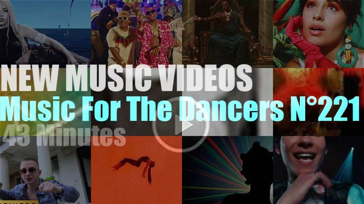 'Music For The Dancers' N°221 – New Music Videos