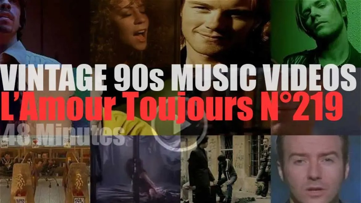'L'Amour Toujours'  N°219 – Vintage 90s Music Videos