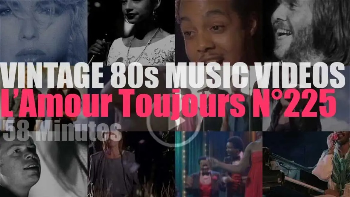 'L'Amour Toujours'  N°225 – Vintage 80s Music Videos