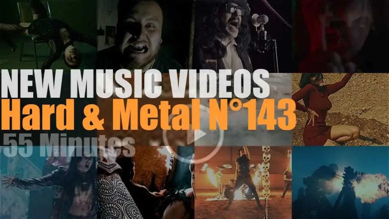 Hard & Metal New Music Videos N°143