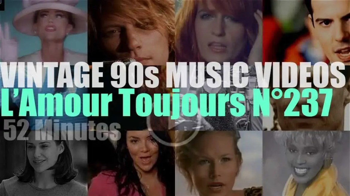 'L'Amour Toujours'  N°237 – Vintage 90s Music Videos