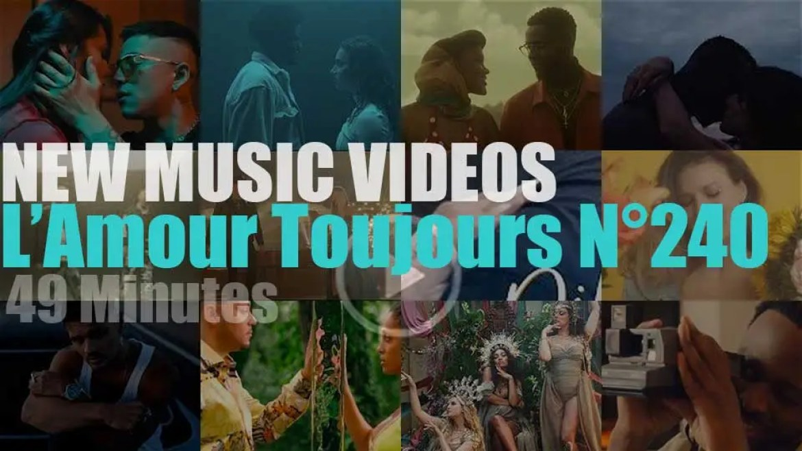 'L'Amour Toujours'  N°240 – New Music Videos