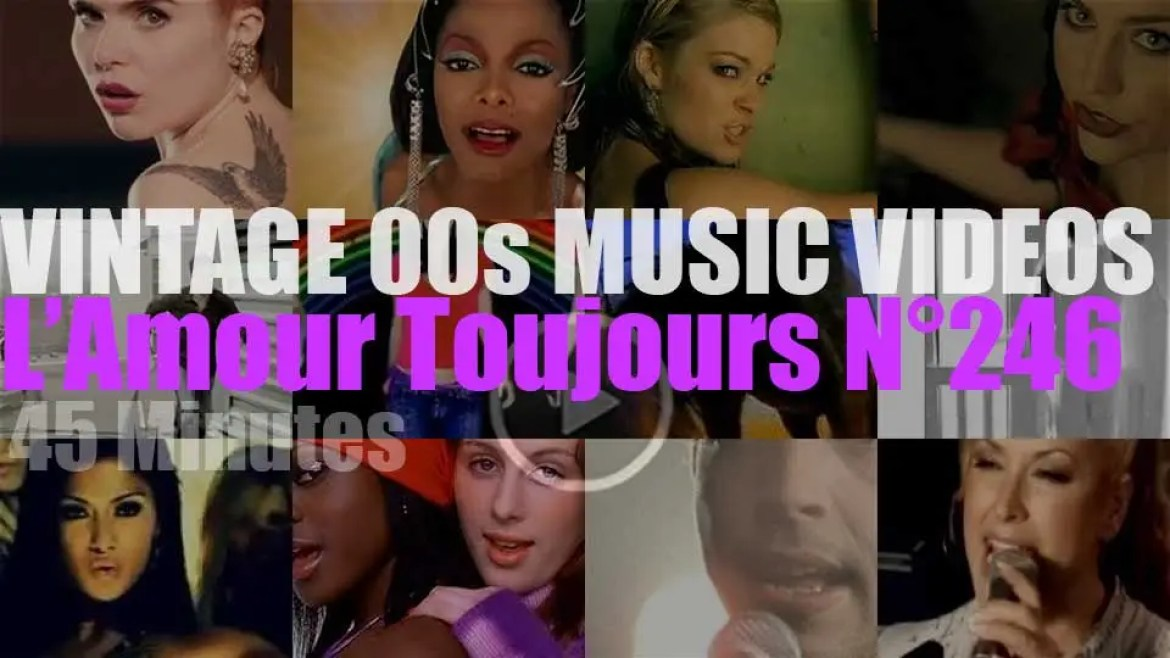 'L'Amour Toujours'  N°246 – Vintage 2000s Music Videos