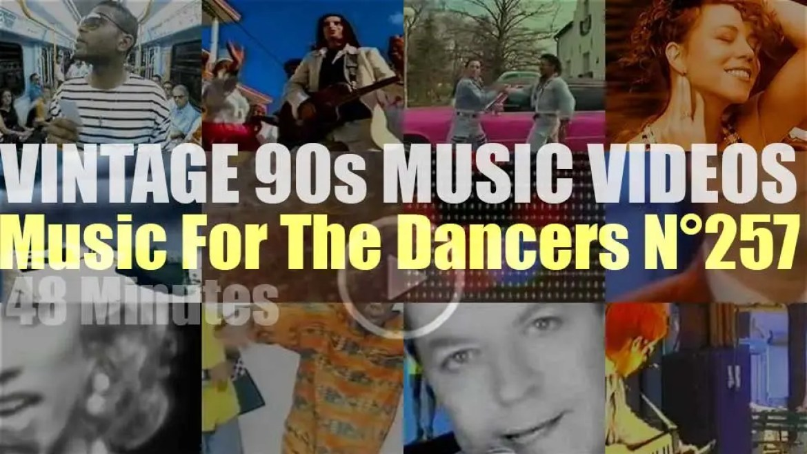 'Music For The Dancers' N°257 – Vintage 90s Music Videos